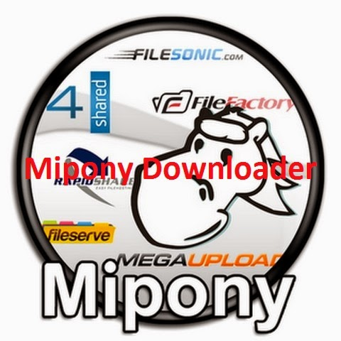 Mipony Downloader Portable Serial License Key Patch Keygen Free Download