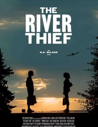 The River Thief | Bmovies