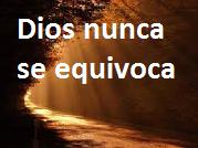 Dios no se equivoca
