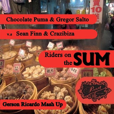 Chocolate Puma & Gregor Salto Vs Sean Finn & Crazibiza - Riders On The Sum