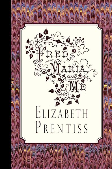 http://www.amazon.com/Fred-Maria-Me-Elizabeth-Prentiss/dp/1941281028/?tag=curiosmith0cb-20
