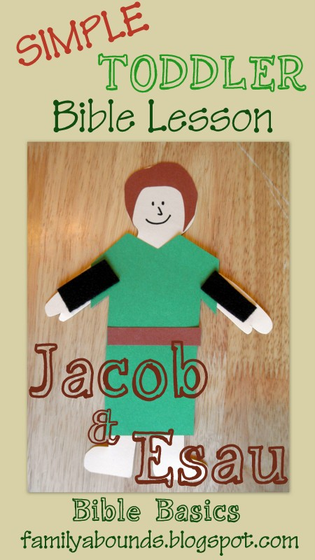 Family abounds bible basics jacob and esau toddler bible for Jacob and esau crafts