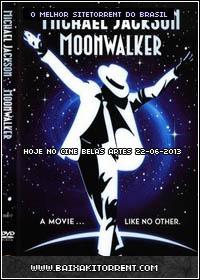 Baixar Filme Michael Jackson MoonWalker Dublado - Torrent