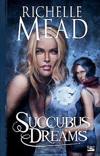 [Mead, Richelle] Georgina Kincaid - Tome 3: Succubus Dreams Succubus+dreams