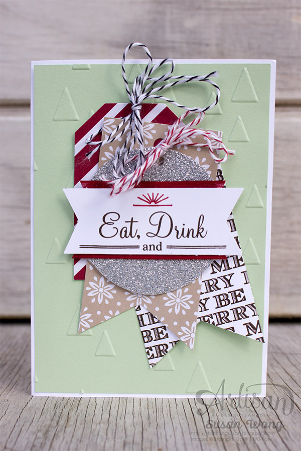 Tag A Bag kit on a Card. Eat, Drink & Be Merry! ~ Susan Wong