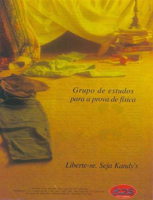 Propaganda do Jeans Kandy's com uma ousadia no tema e abordagem do universo jovem.