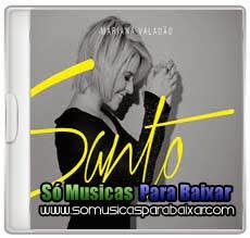 musicas+para+baixar CD Mariana Valadão – Santo (2013)
