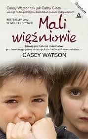 """Casey Watson - """"Mali więźniowie"""""""