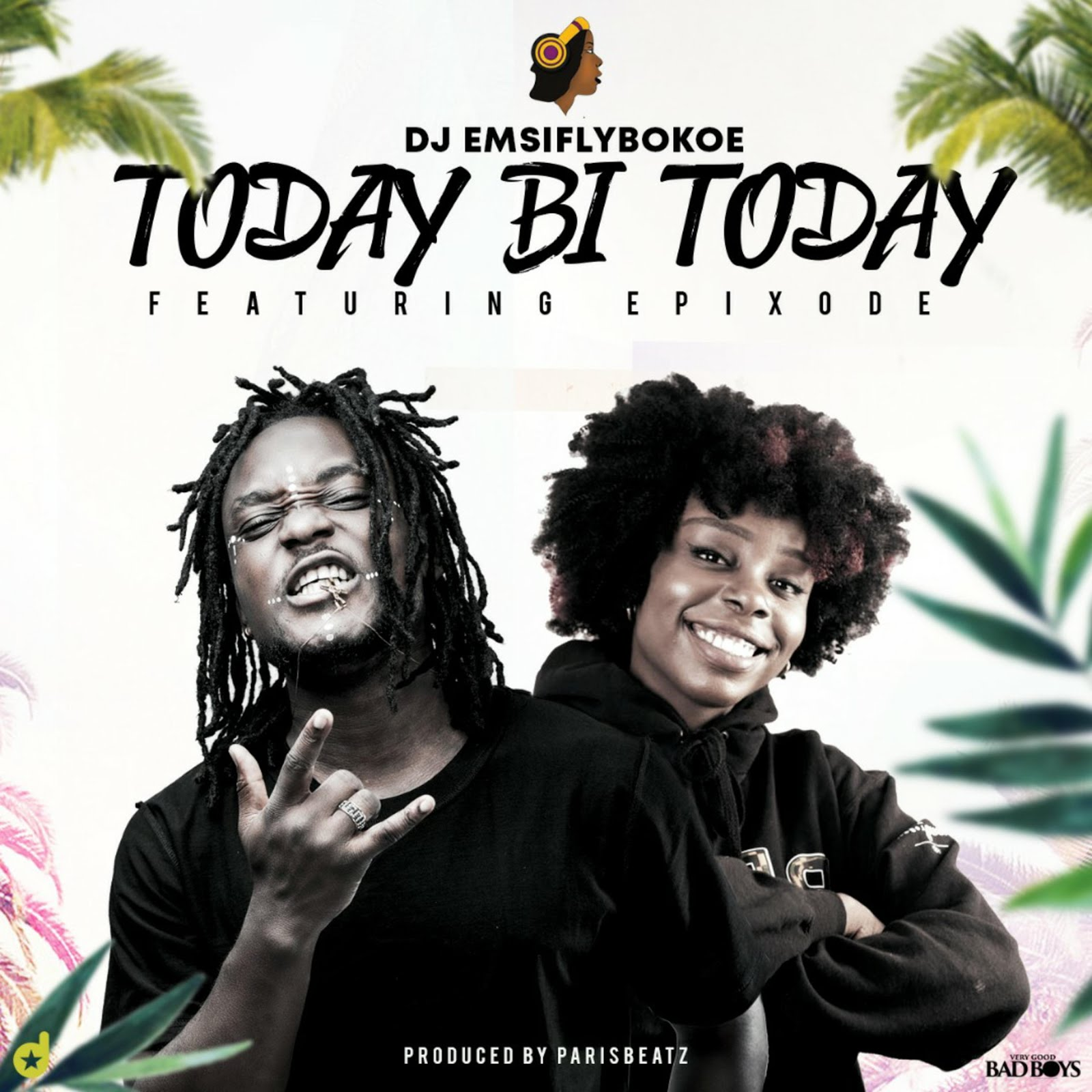 DJ EMSIFLY - TODAY BI TODAY