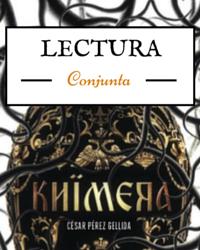 LECTURA CONJUNTA Y SORTEO DE 'KHIMERA' DE CÉSAR PÉREZ GELLIDA