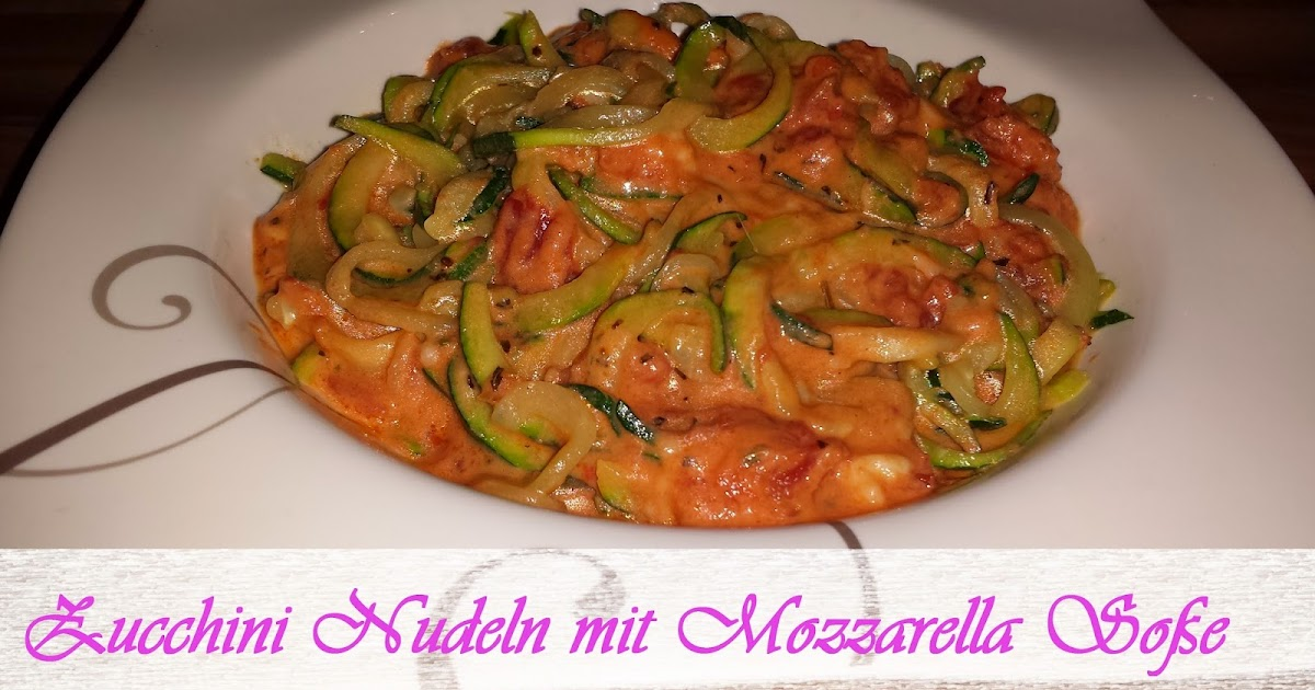 jeannette 39 s low carb rezepte zucchini nudeln mit mozzarella so e. Black Bedroom Furniture Sets. Home Design Ideas