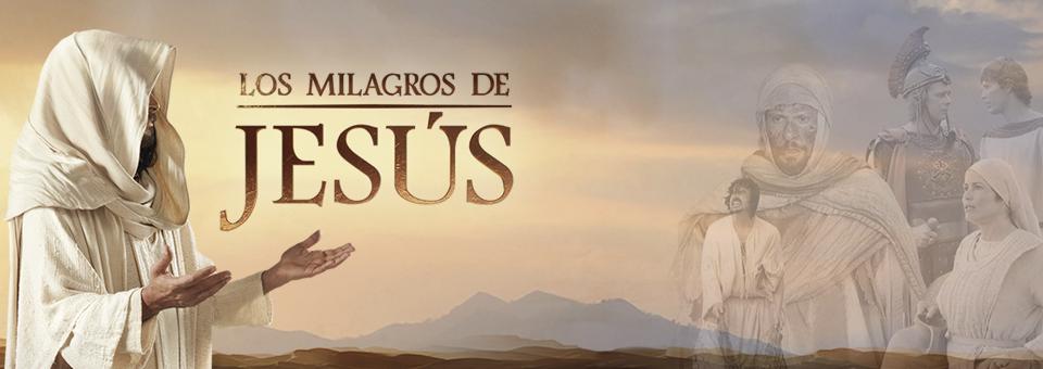 Los Milagros de Jesus capitulo 3 Jueves 1 de Octubre del 2015