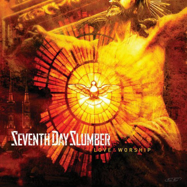 Seventh Day Slumber - Love & Worship 2013 English Christian Album Download