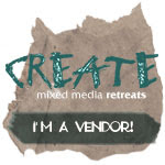 CREATE Mixed Media Art Retreat
