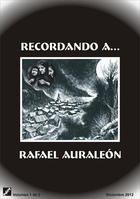 Recordando a Rafael Auraleón (Edición definitiva). EAGZA