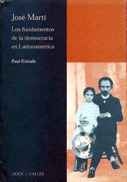 José Martí, los fundamentos de la democracia en Latinoamérica