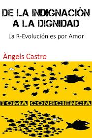 "Llibre: ""De la Indignación a la Dignidad"" per Àngels Castro"