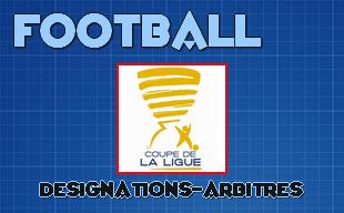 Coupe de la ligue designations arbitres 1 16 me de - Resultat 16eme de finale coupe de la ligue ...