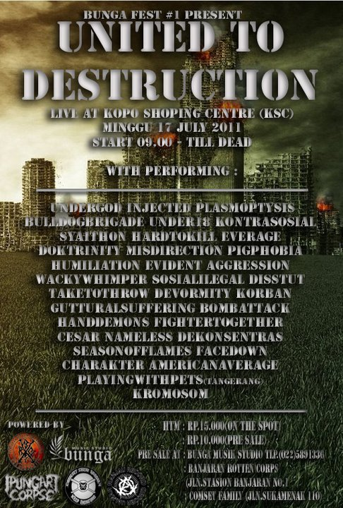 Bandung Bunga Fest #1 United To Destruction