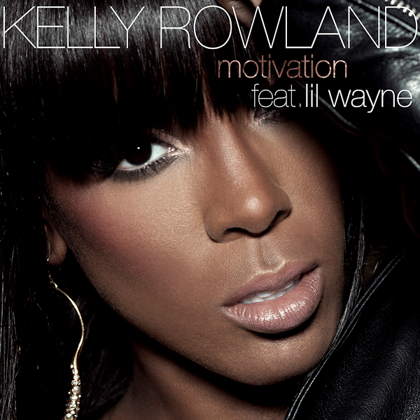 kelly rowland motivation artwork. Kelly Rowland feat.
