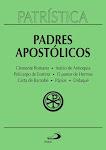 PATRÍSTICA... Padres Apostólicos