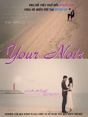 Mảng Tối Trọn Bộ Vietsub -  Your Noir(2013) Vietsub ...