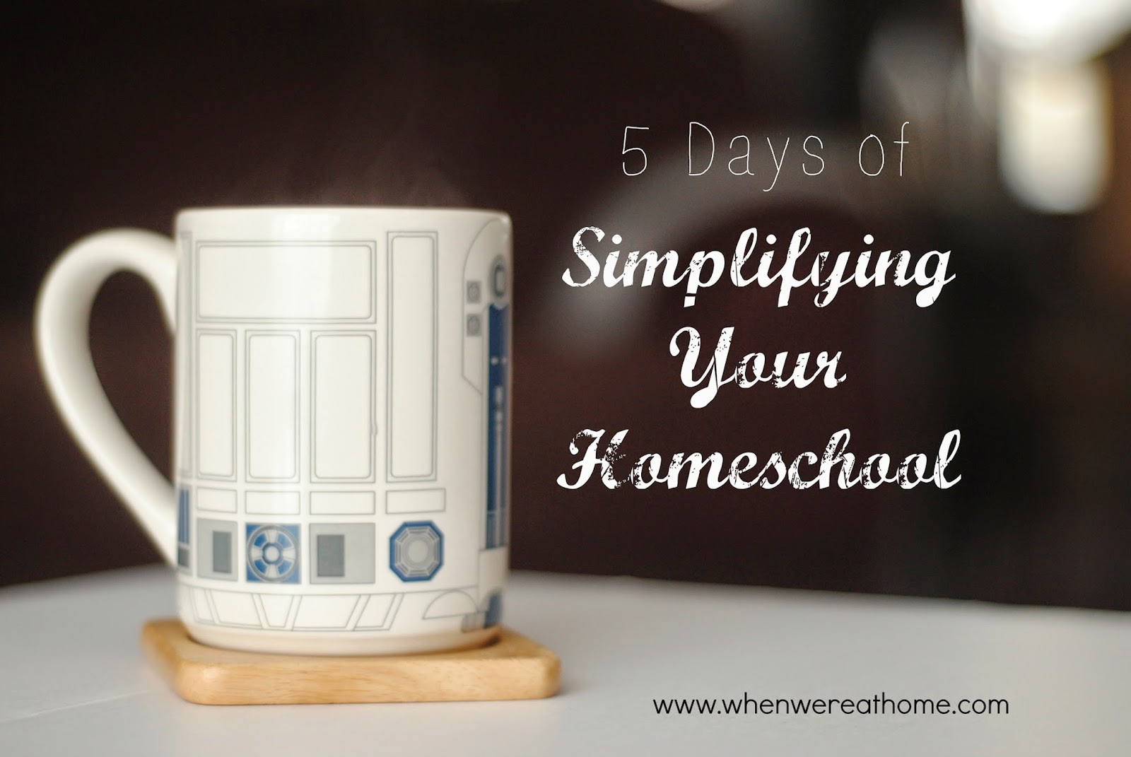 http://www.whenwereathome.com/2015/01/5-days-of-simplifying-your-homeschool.html