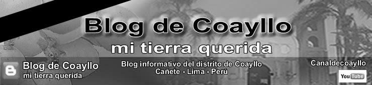 Blog de Coayllo, mi tierra querida