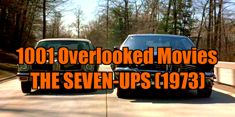the seven-ups 1973 review