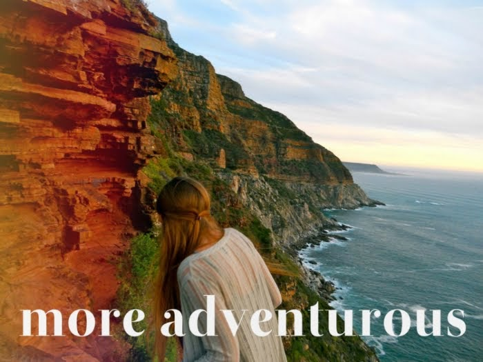 more adventurous