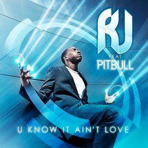 R.J._Feat_Pitbull_-_U_Know_It_Aint_Love__Incl_David_May_Mix-WEB-2011-SRG