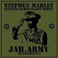 Stephen Marley Ft. Damian 'Jr. Gong' Marley - Jah Army