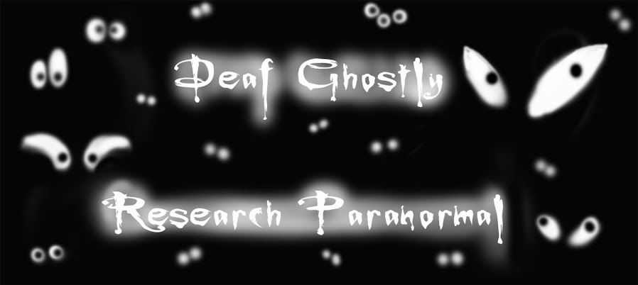 Deaf Ghostly  Research Paranormal