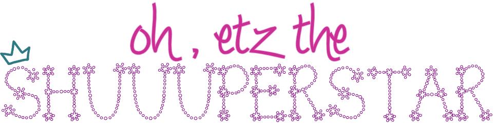 etz the shuuuperstar