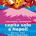 """""""Succede solo a Napoli"""", mercoledì sera presentazione al Clubino"""