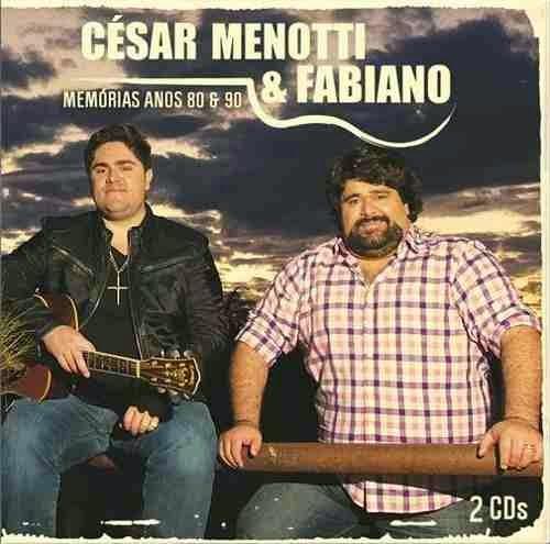 Cesar Menotti e Fabiano - Memórias Anos 80 e 90