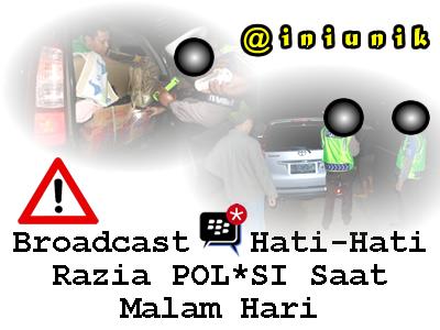 Broadcast BBM HATI-HATI POLISI Ternyata Suka Menjebak Pengendara Motor dan Mobil