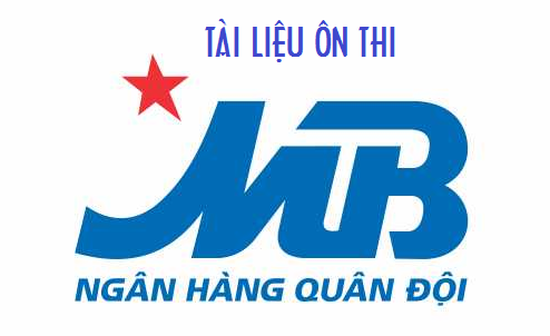 tài liệu ôn thi ngân hàng TMCP quân đội