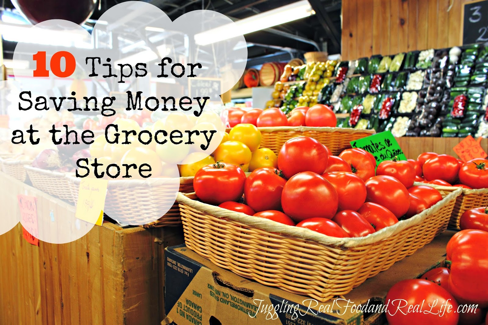 10 Tips for Saving Money at the Grocery Store