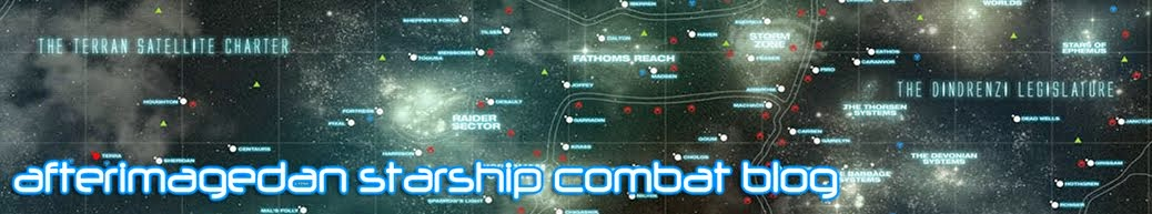 +++Afterimagedan Starship Combat Blog+++