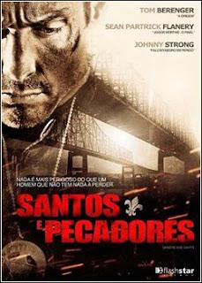 Assistir Santos e Pecadores Online Dublado
