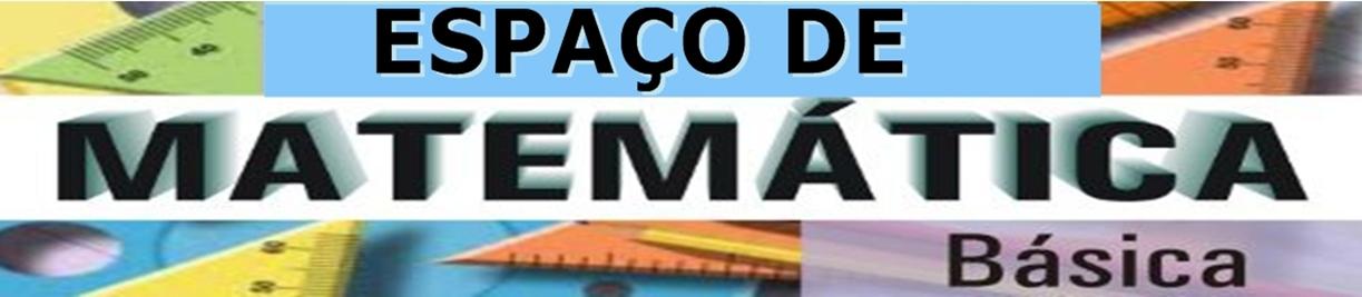 ESPAÇO DE MATEMÁTICA