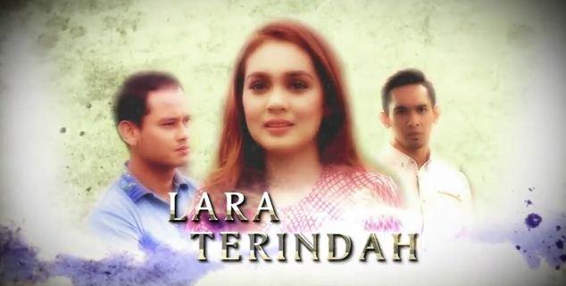 "Baru! OST Drama ""Lara Terindah"" Akasia (TV3)-Mulai 31 Ogos Ganti  ""Sayangku Kapten Mukhriz"