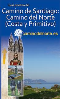 Guía práctica del Camino del Norte: Camino de la Costa y Camino Primitivo.