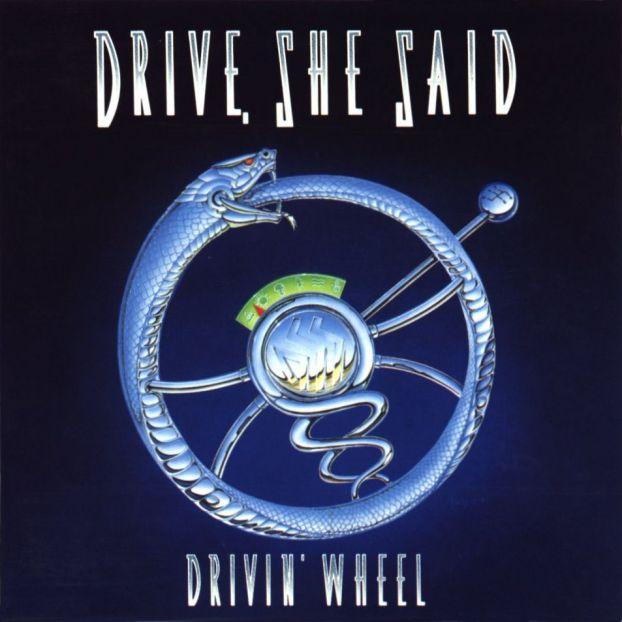 A.O.R. El Rock del madurito - Página 6 Drive,+She+Said+-+Drivin%27+Wheel