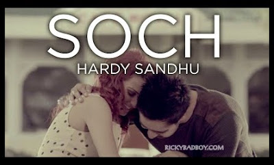 SOCH LYRICS - HARDY SANDHU | Song MP3 Download