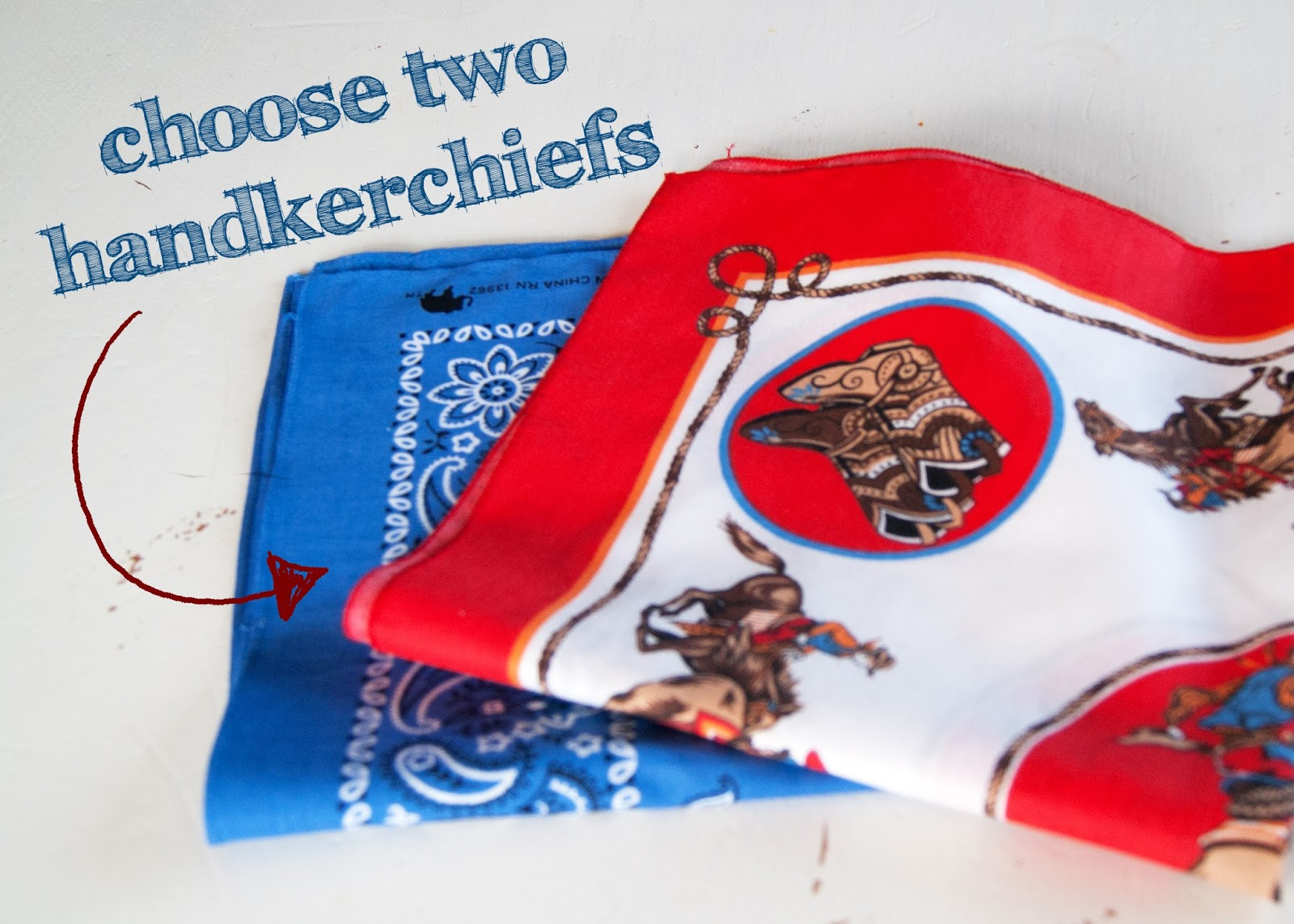 Step one : Choose two coordinating handkerchiefs