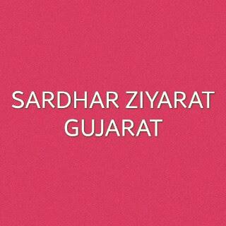 Sardhar Ziyarat-Gujarat