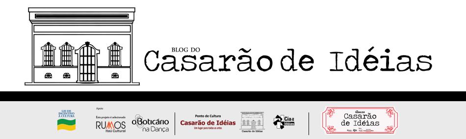 Blog do Casarão de Ideias