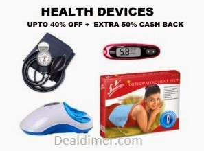 Health Care Devices @ Extra upto 40% Cashback